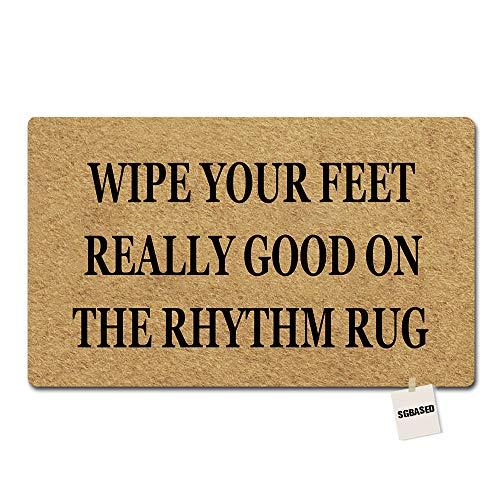 SGBASED Door Mat Wipe Your Feet Really Good On Rhythm Rug 002 Mat Rubber Non-Slip Entrance Floor Mat Outdoor & Indoor Rug Doormat Non-Woven Fabric (30 X 18 inches)