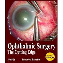 Ophthalmic Surgery the Cutting Edge