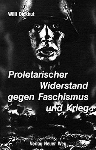 Proletarischer Widerstand gegen Faschismus und Krieg, Band 1