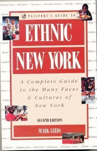 Ethnic New York: A Complete Guide to the Many Faces & Cultures of New York, 2nd Edition (Passport books) by Mark Leeds - Shopping Mall Leeds