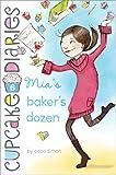 The Cupcake Diaries: Mia's Baker's Dozen