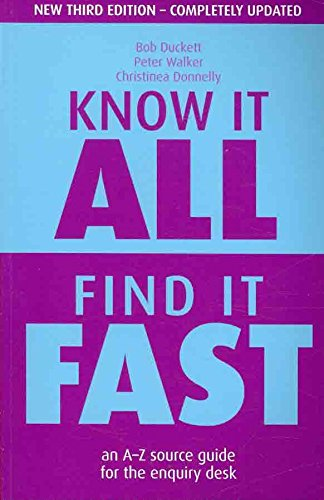 [Know it All, Find it Fast: An A-Z Source Guide for the Enquiry Desk] (By: Bob Duckett) [published: December, 2008] pdf epub