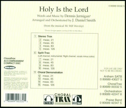 Holy Is the Lord from the Musical We will Worship (ChoralTrax Accompaniment Compact Disc)