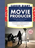 Career Diary of a Movie Producer, Robin Hays, 1589650417