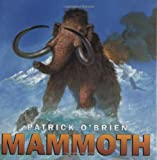 Mammoth, Patrick O'Brien and Patrick O'brien, 0805065962