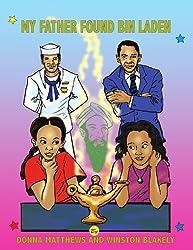 My Father Found Bin Laden (Window Sill Children Books Book 3)