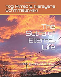 The Sutra of Eternal Life: The great God of Shiva (Spiritual Yoga)