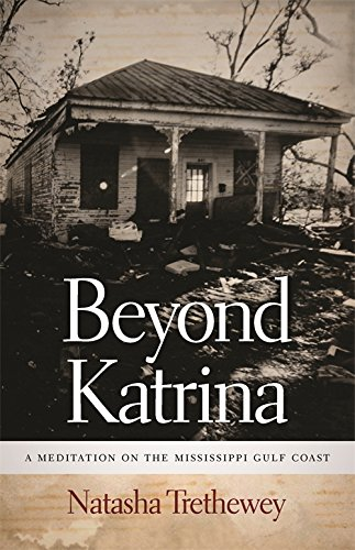 Beyond Katrina: A Meditation on the Mississippi Gulf Coast (Sarah Mills Hodge Fund Publication)