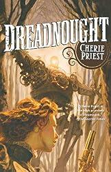 Dreadnought (The Clockwork Century)