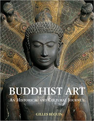 Buddhist Art: An Historical And Cultural Journey por Giles Beguin epub