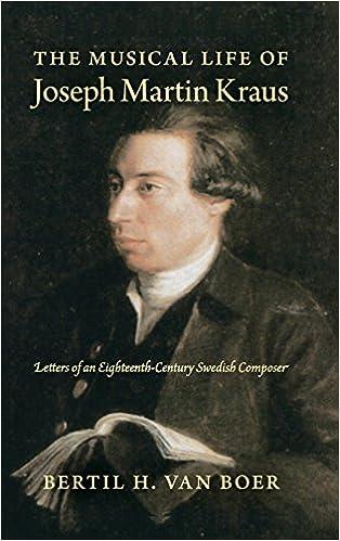 Leggi online The Musical Life of Joseph Martin Kraus: Letters of an Eighteenth-Century Swedish Composer 0253012740 in italiano PDF