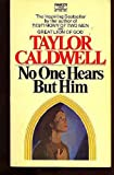 No One Hears but Him, Taylor Caldwell, 0449215733