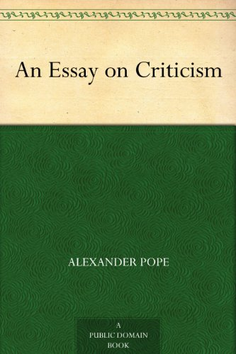 Amazon com an essay on criticism ebook alexander pope kindle store