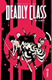 Deadly Class - Tome 3 (French Edition) by