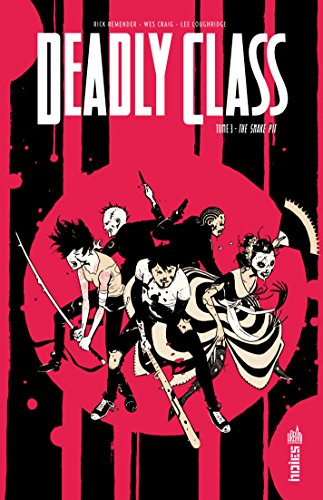Deadly Class - Tome 3 (French Edition) by Rick Remender