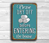 #7: Please Dry Off Before Entering House, Pool Rules Signs, Please Dry Off Sign, Vintage Style Pool Rules, Outdoor Pool Signs, Pool Decor, 16 x 12inch Metal Tin Sign.