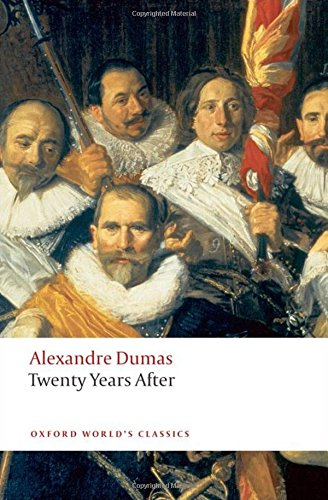 Twenty Years After (Oxford World's Classics)