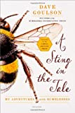 A Sting in the Tale, Dave Goulson, 1250048370