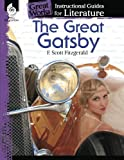 The Great Gatsby: An Instructional Guide for Literature (Great Works)