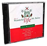 It's a Wonderful Life, Mr. Bailey: The Musical (Volume One)