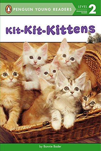 Kit-Kit-Kittens (Penguin Young Readers, Level 2)