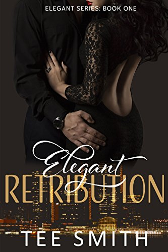 Elegant Retribution (Elegant Series Book 1) cover