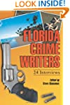 Florida Crime Writers: 24 Interviews