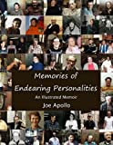 img - for Memories of Endearing Personalities: An Illustrated Memoir - black & white edition book / textbook / text book