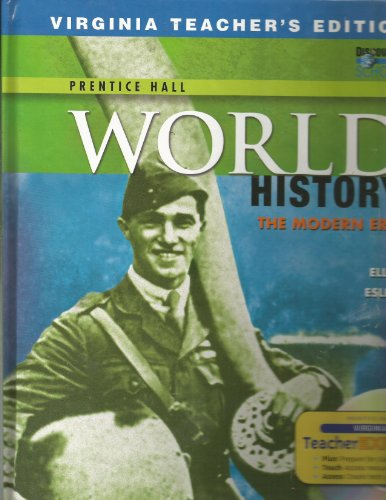 Virginia Teacher's Edition, World History the Modern Era (World History The Modern Era Ellis Esler)