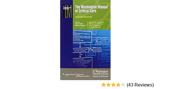 the washington manual of critical care lippincott manual rh amazon com washington manual critical care free pdf washington manual critical care pdf