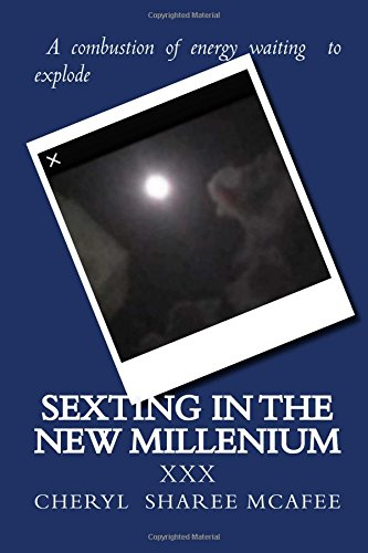 Download Sexting In The New Millenium: The topic we all love to explore but shy about discussing. Embrace your yourself for this journey in the new dating game pdf epub