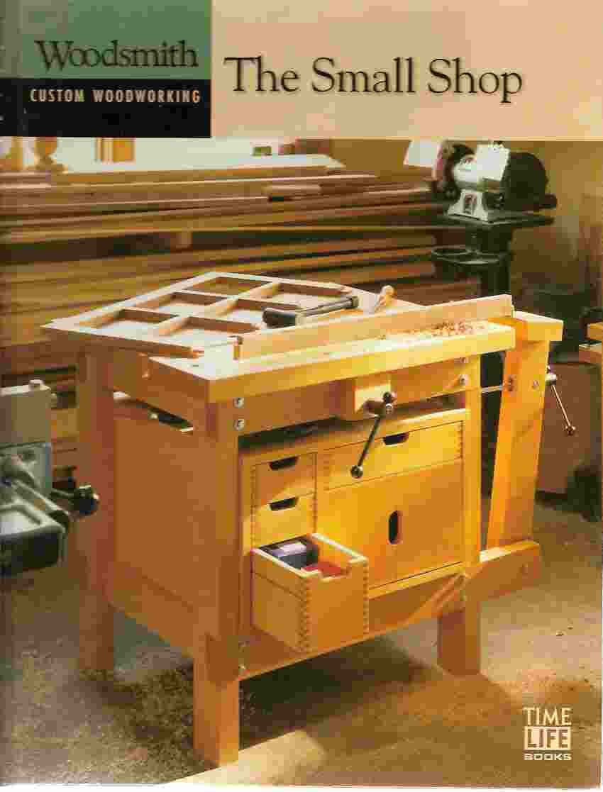 The Small Shop Woodsmith Custom Woodworking Oxmoor House