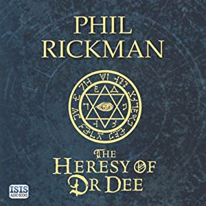 The Heresy of Dr Dee Audiobook