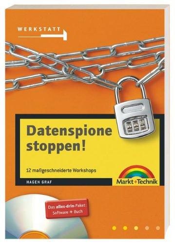 Datenspione stoppen . 12 maßgeschneiderte Workshops (Werkstatt)