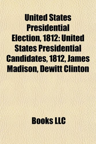 1812 United States presidential election