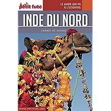 Inde du Nord 2016 Carnet Petit Futé (Carnet de voyage)