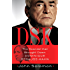 DSK: The Scandal That Brought Down Dominique Strauss-Kahn