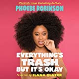 #6: Everything's Trash, but It's Okay