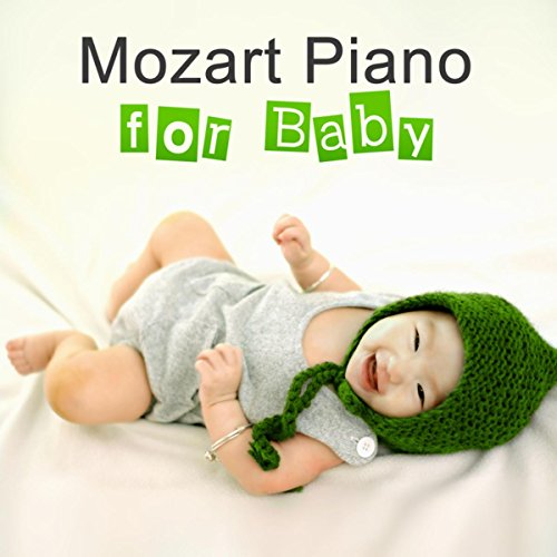 Mozart Piano for Baby - Classical Sounds for Little Baby ...