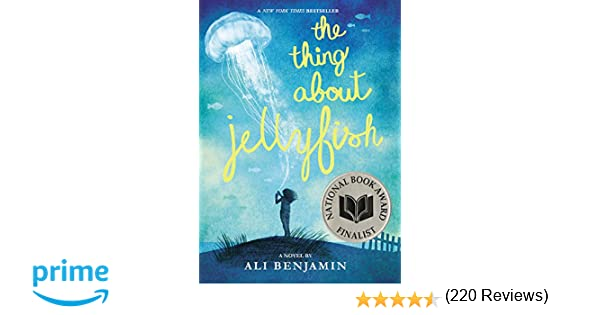 The Thing About Jellyfish: Ali Benjamin: 9780316380867: Amazon.com ...