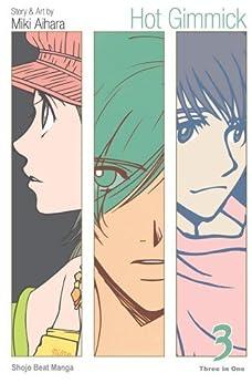 Hot Gimmick, Vol. 3 (VIZBIG Edition) (Hot Gimmick VIZBIG Edition) by [Aihara, Miki]