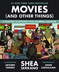 #1 New York Times bestselling author Shea Serrano is back, and his new book, Movies (And Other Things), combines the fury of a John Wick shootout, the sly brilliance of Regina George holding court at a cafeteria table, and the sheer po...