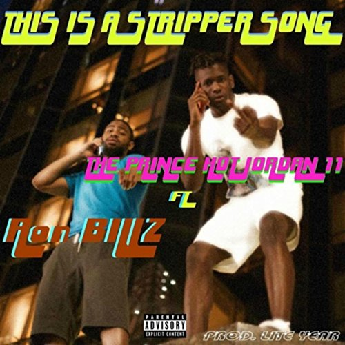 This Is a Stripper Song (feat. Ron Billz) [Explicit]