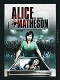 """Afficher """"Alice Matheson - série en cours n° 2<br /> Le tueur en moi"""""""