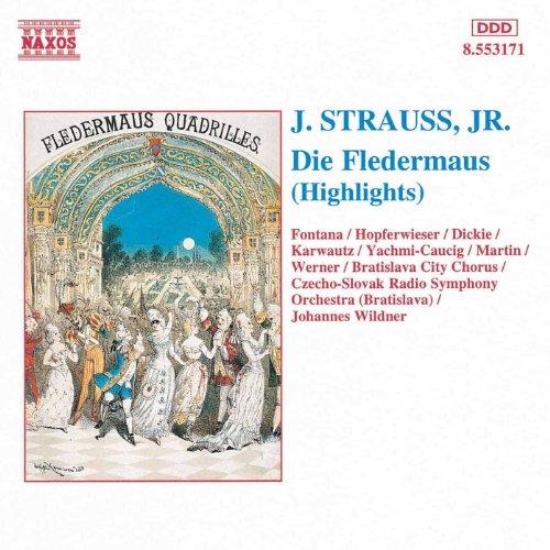- Strauss II, J.: Fledermaus (Die) (Highlights)