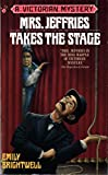 Mrs. Jeffries Takes the Stage (Victorian Mystery)