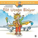 Elif Uçağa Biniyor: İlk Okuma Kitabım