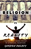 Religion vs. Reality, Gordon Dalbey, 0615924042