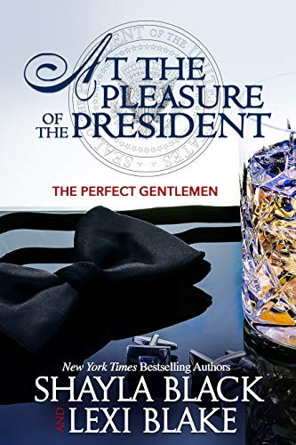 At the Pleasure of the President (Perfect Gentlemen Book -