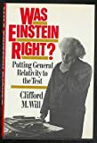 Was Einstein Right?, Clifford M. Will, 0465090885
